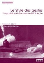 G. Bolens, Le style des gestes: corporéité et kinésie dans le récit littéraire.