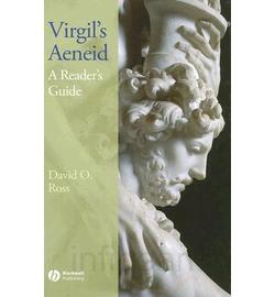 D. O. Ross, Virgil's Aeneid: A Reader's Guide