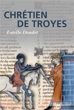 E. Doudet, Chrétien de Troyes