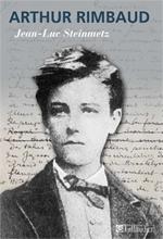 J.-L. Steinmetz, Arthur Rimbaud (rééd.)