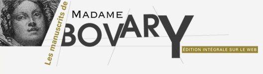 Les manuscrits de <em>Madame Bovary</em> en ligne (Centre Flaubert, Université Rouen)