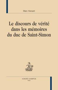 M. Hersant, Le Discours de vérité dans les mémoires du duc de Saint-Simon