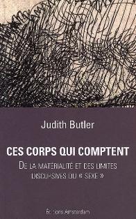 J. Butler, Ces corps qui comptent. De la matérialité et des limites discursives du