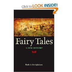 R.B. Bottigheimer, Fairy Tales. A New History