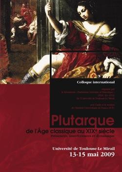 Plutarque de l'Âge classique au XIXe s. Présences, interférences et dynamique