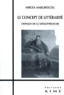 M. Marghescou, Le Concept de littérarité. Critique de la métalittérature