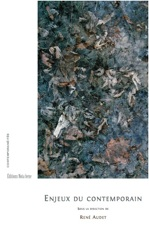R. Audet (dir.), Enjeux du contemporain. Ãtudes sur la littérature actuelle