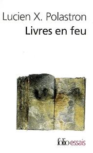 L. X. Plastron, Livres en feu