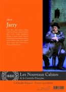 Les Nouveaux Cahiers de la Comédie-Française n°5: Alfred Jarry