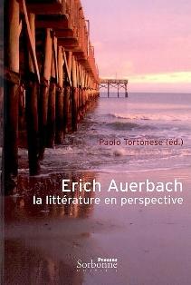 P. Tortonese (dir.), Erich Auerbach. La littérature en perspective