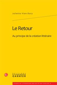 J. Vion-Dury, Le Retour. Au principe de la création littéraire