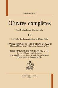B. Didier (éd), OEuvres complètes de Chateaubriand, volume I-II