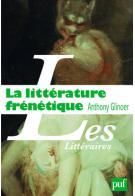 A. Glinoer, La Littérature frénétique