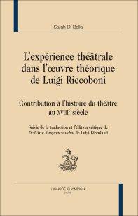 S. Di Bella, L'expérience théâtrale dans l'oeuvre théorique de Luigi Riccoboni