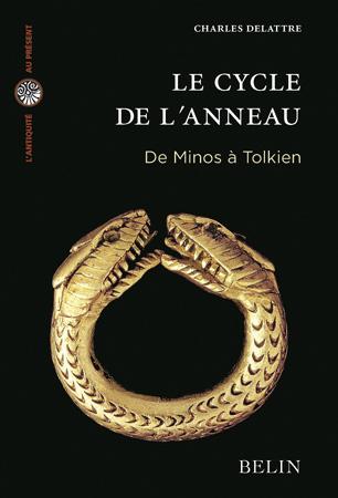C. Delattre, Le Cycle de l'anneau. De Minos à Tolkien