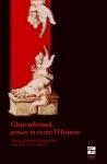 I. Rosi, J.-M. Roulin (dir.), Chateaubriand, penser et écrire l'Histoire