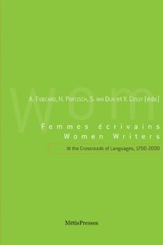 A. Fidecaro et alii (dir.). Femmes écrivains à la croisée des langues, 1700-2000