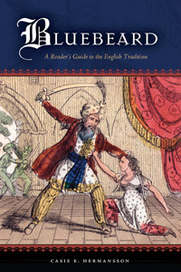 C. E. Hermansson, Bluebeard: A Reader's Guide to the English Tradition