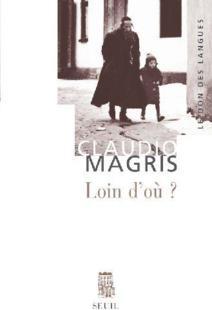 C. Magris, Loin d'où? Joseph Roth et la tradition juive-orientale