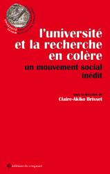 <em>L'université et la recherche en colère, Un mouvement social inédit</em>