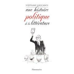 S. Giocanti, Une histoire politique de la littérature
