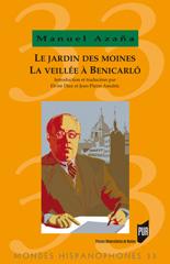 M. Azaña, Le Jardin des moines, La Veillée à Benicarló