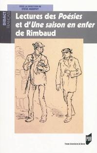 Steve Murphy (dir.), Lectures des Poésies et d'Une saison en enfer de Rimbaud