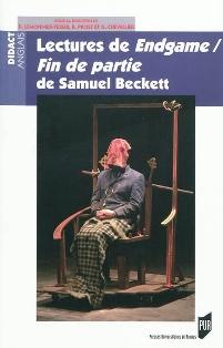 D. Lemonnier-Texier, B. Prost & G. Chevallier (dir.), Lectures de Endgame/Fin de partie de Samuel Beckett