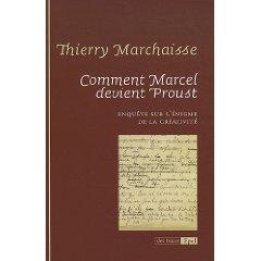 Th. Marchaisse, Comment Marcel devient Proust
