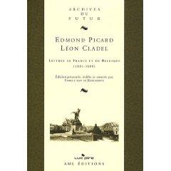 E. Picard, L. Cladel. Lettres de France et de Belgique
