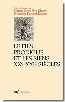 B. Jongy, Y. Chevrel et V. Léonard-Roques (dir.), Le fils prodigue et les siens. XXe-XXIe siècles