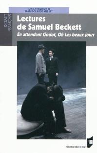 M.-Cl. Hubert (dir.), Lectures de Samuel Beckett.  En attendant Godot, Oh Les beaux jours