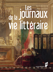 P.-J. Dufief (dir.), Les journaux de la vie littéraire