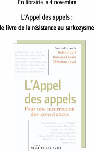 R. Gori, B. Cassin, C. Laval (dir.), L'Appel des appels, pour une insurrection des consciences