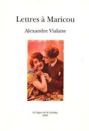 A. Vialatte, Lettres à Maricou
