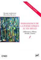D. Rumeau (dir.), Permanence de la poésie épique au XXe siècle (Akhmatova, Hikmet,Neruda, Césaire)
