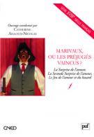 C. Ailloud-Nicolas, Marivaux, ou les préjugés vaincus?