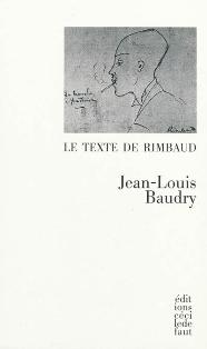 J.-L. Baudry, Le Texte de Rimbaud