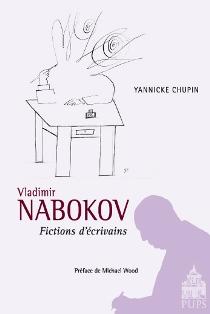 Y. Chupin, Vladimir Nabokov. Fictions d'écrivains