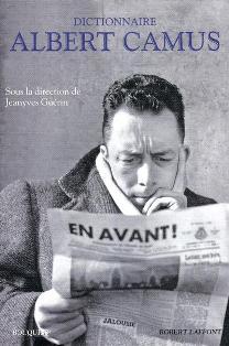 J. Guérin (éd.), Dictionnaire Albert Camus
