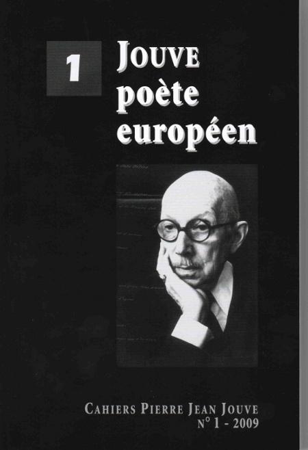 Cahiers Pierre Jean Jouve, 1-2009 :