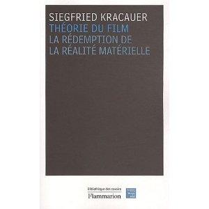 S. Kracauer, Théorie du film. La rédemption de la réalité matérielle