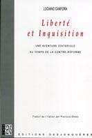 L. Canfora, Liberté et inquisition. Une aventure éditoriale au temps de la contre-réforme