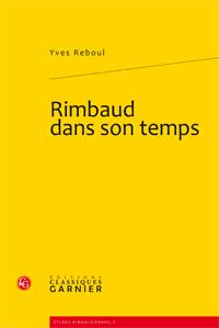 Y. Reboul, Rimbaud dans son temps