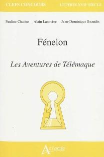 P. Chaduc, A. Lanavère & J.-D. Beaudin, Fénelon, Les Aventures de Télémaque