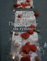 A. Pfersmann (dir.), Serge Pey et l'Internationale du rythme