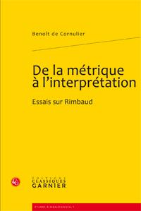 B. de Cornulier, De la métrique à l'interprétation. Essais sur Rimbaud