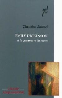 C. Savinel, Emily Dickinson et la grammaire du secret