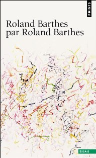 R. Barthes, Roland Barthes par Roland Barthes (
