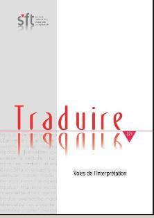 Traduire n° 221 : Voies de l'interprétation